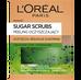 Loreal Paris Sugar Scrubs