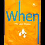 When The Last Choice